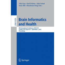 Brain Informatics and Health: 8th International Conference, BIH 2015, London, UK, August 30 - September 2, 2015. Proceedings