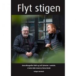 Flyt stigen: Anne Margrethe Dahl og Leif Sylvester i samtale