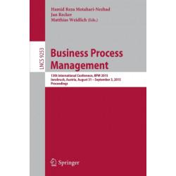 Business Process Management: 13th International Conference, BPM 2015, Innsbruck, Austria, August 31 -- September 3, 2015, Proceedings