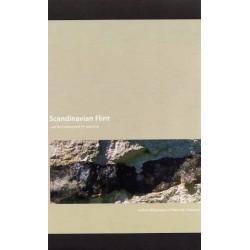 Scandinavian Flint: an Archaeological Perspective