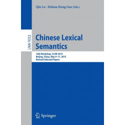 Chinese Lexical Semantics: 16th Workshop, CLSW 2015, Beijing, China, May 9-11, 2015, Revised Selected Papers