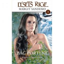 Lysets rige 1 - Bag portene: Bag portene