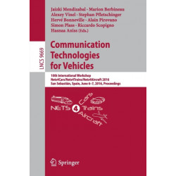 Communication Technologies for Vehicles: 10th International Workshop, Nets4Cars/Nets4Trains/Nets4Aircraft 2016, San Sebastian, Spain, June 6-7, 2016, Proceedings