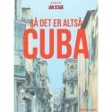 Så det er altså Cuba