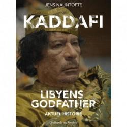 Kaddafi, Libyens Godfather