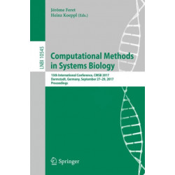 Computational Methods in Systems Biology: 15th International Conference, CMSB 2017, Darmstadt, Germany, September 27-29, 2017, Proceedings