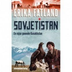 Sovjetistan - En rejse gennem Kasakhstan