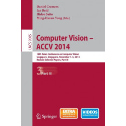 Computer Vision -- ACCV 2014: 12th Asian Conference on Computer Vision, Singapore, Singapore, November 1-5, 2014, Revised Selected Papers, Part III