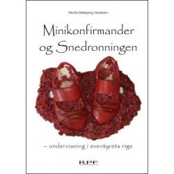 Minikonfirmander og Snedronningen: undervisning i eventyrets rige