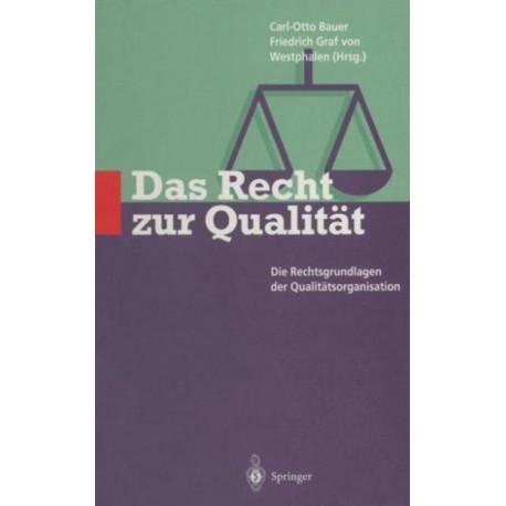 Das Recht zur Qualitat