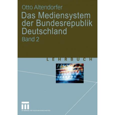 Das Mediensystem der Bundesrepublik Deutschland