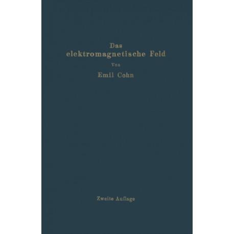 Das Elektromagnetische Feld: Ein Lehrbuch