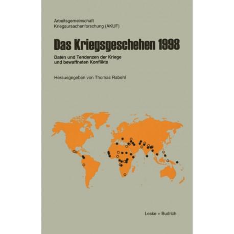 Das Kriegsgeschehen 1998: Daten Und Tendenzen Der Kriege Und Bewaffneten Konflikte