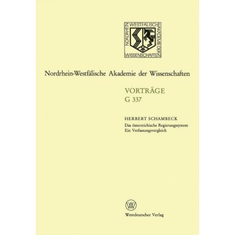 Das OEsterreichische Regierungssystem Ein Verfassungsvergleich