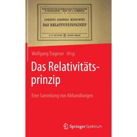 Das Relativit tsprinzip: Eine Sammlung Von Abhandlungen