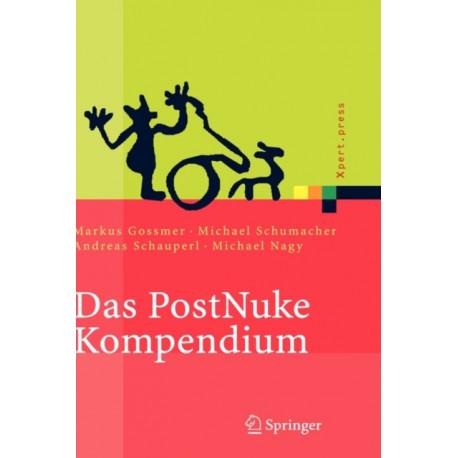 Das Postnuke Kompendium: Internet-, Intranet- Und Extranet-Portale Erstellen Und Verwalten