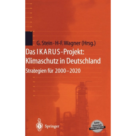 Das Ikarus-Projekt: Klimaschutz in Deutschland: Strategien Fur 2000-2020