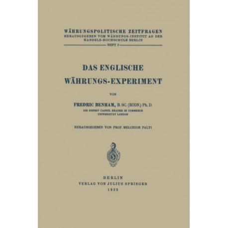 Das Englische Wahrungs-Experiment