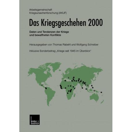 Das Kriegsgeschehen 2000: Daten Und Tendenzen Der Kriege Und Bewaffneten Konflikte