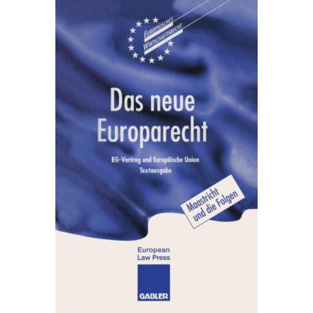 Das Neue Europarecht: Eg-Vertrag Und Europaische Union Textausgabe