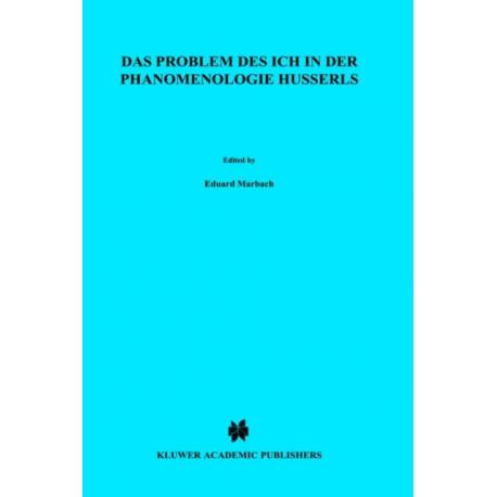Das Problem Des Ich in Der Phanomenologie Husserls