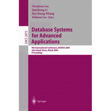 Database Systems for Advanced Applications: 9th International Conference, DASFAA 2004, Jeju Island, Korea, March 17-19, 2003, Proceedings
