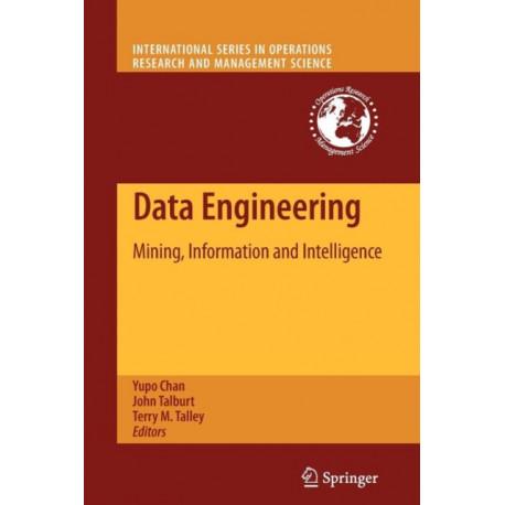 Data Engineering: Mining, Information and Intelligence