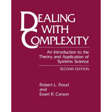 Dealing with Complexity: An Introduction to the Theory and Application of Systems Science