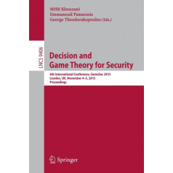 Decision and Game Theory for Security: 6th International Conference, GameSec 2015, London, UK, November 4-5, 2015, Proceedings