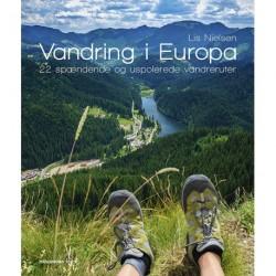 Vandring i Europa: 22 spændende og uspolerede vandreruter
