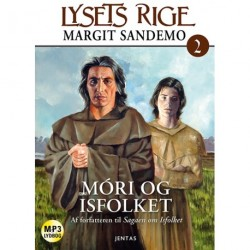 Lysets rige 2 - Móri og Isfolket: Móri og Isfolket