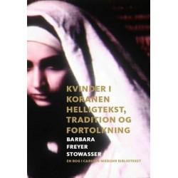 Kvinder i Koranen: helligtekst, tradition og fortolkning