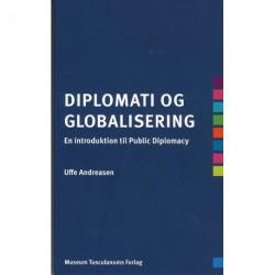 Diplomati og globalisering: En introduktion til Public Diplomacy