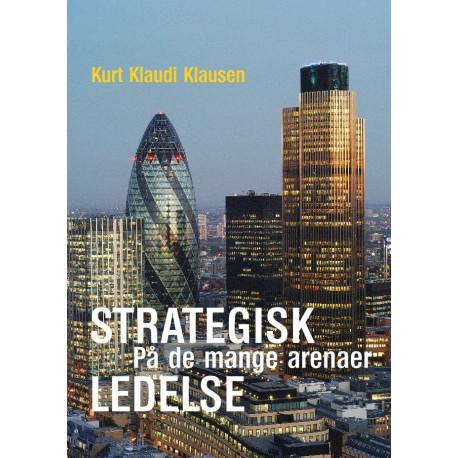 Strategisk ledelse på de mange arenaer
