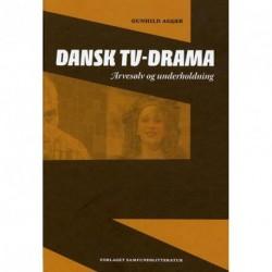 Dansk TV-drama: Arvesølv og underholdning