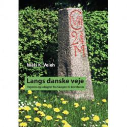 Langs danske veje: Vejsten og udsigter fra Skagen til Bornholm