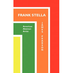 Frank Stella: American Abstract Artist