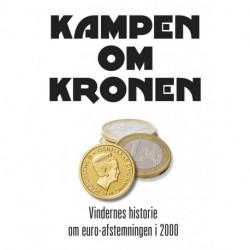 Kampen om kronen - Vindernes historie om euro-afstemningen i 2000
