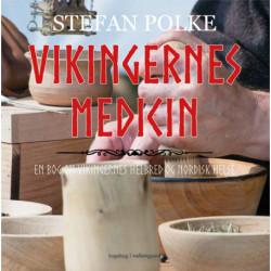 Vikngernes medicin: En bog om vikingernes helbred og nordisk helse