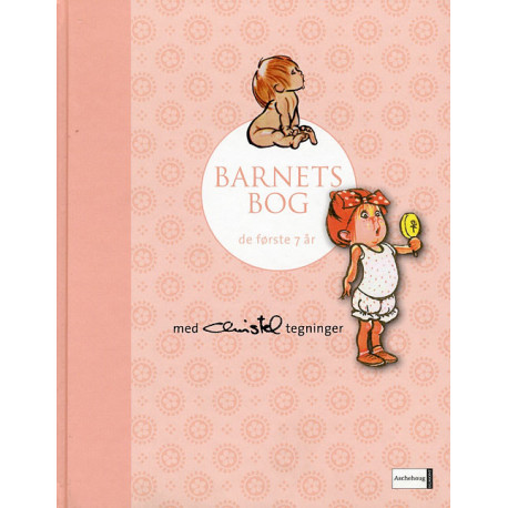 Barnets bog - Lyserød (Christel): de første syv år