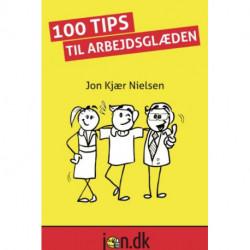 100 Tips til arbejdsglæden