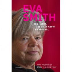 Eva Smith: Jeg håber, jeg har gjort en forskel
