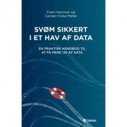 Svøm sikkert i et hav af data: En praktisk håndbog til at få mere ud af data