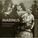Marinus: Karikaturtegner med kamera