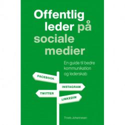 Offentlig leder på sociale medier: En guide til bedre kommunikation og lederskab