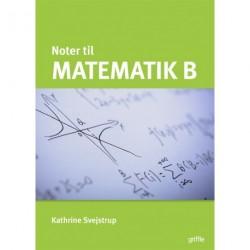 Matematik B noter: Hjælp til eksamenslæsning