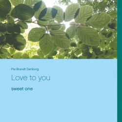 Love to you: sweet one