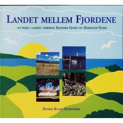 Landet mellem fjordene: en rejse i landet omkring Rand