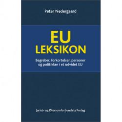 EU Leksikon: Begreber, forkortelser, personer og politikker i et udvidet EU