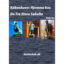 København: Hjemme hos De Tre Store Søhelte